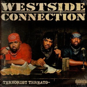 Westside Connection - Terrorist Threats - 2LP