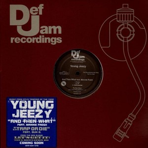 Young Jeezy - And then what / Trap or Die - promo 12''