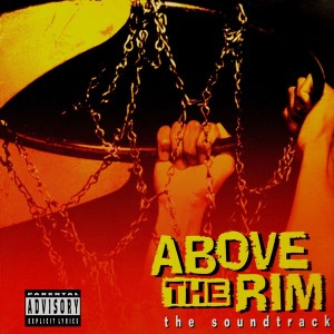 Above the rim - The soundtrack - 2LP