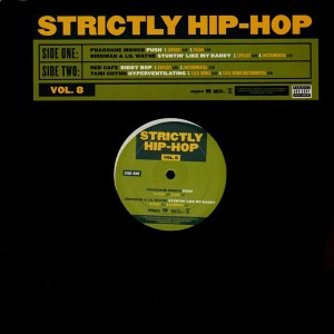 Strictly Hip-Hop vol.8 - Various Artists - 4 tracks Featuring Pharoahe  Monch, Lil Wayne, Tami Chynn - 12''