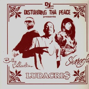 Disturbing tha peace - 3 tracks featuring Ludacris, Bobby Valentino & Shareefa - Various Artists - 12''
