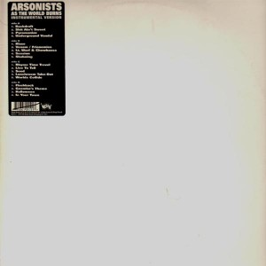Arsonists - As the world burns instrumentals - 2LP