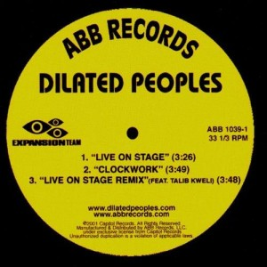 Dilated Peoples - Live on stage / Clockwork / Live on stage remix - 12''