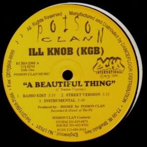 Ill Knob - A beautiful thing / Rap basher - 12''