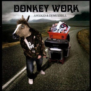 Awekid & DJ Muzzell - Donkey Work - LP