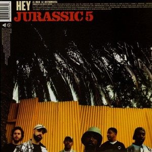 Jurassic 5 - Hey / If you only knew - 12''