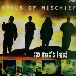 Souls of Mischief - No man's land - 2LP