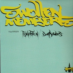 Swollen Members - Temptation / Darkriders - 12''
