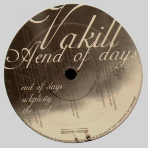 Vakill - End of the days / Sickplicity / The Creed - 12''