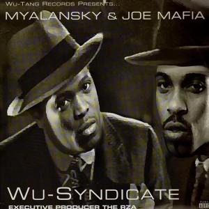 Wu-Syndicate - Wu-Tang Records presents… Myalansky & Joe Mafia - 2LP