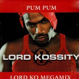 Lord Kossity - Pum pum / Lord ko megamix - 12''