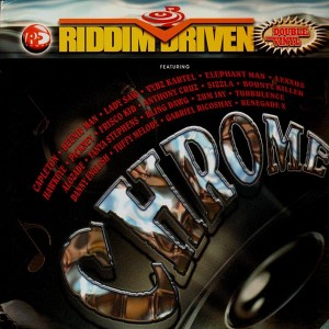 Riddim Driven - Chrome - Various Artists - 2LP