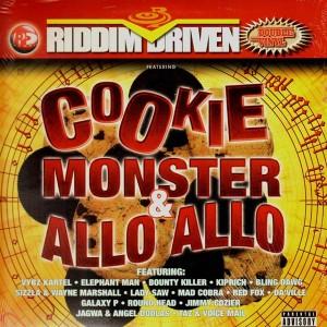 Riddim Driven Cookie Monster Amp Allo Allo Various
