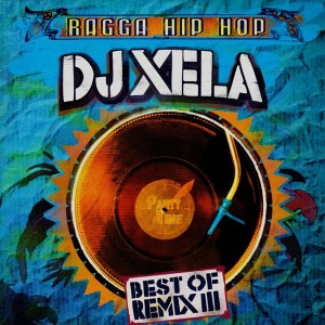 DJ Xela - Best of remix 3 - 12''