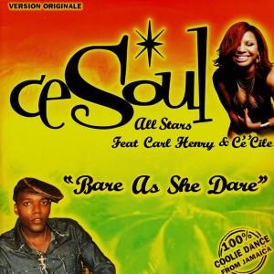 CeSoul Allstars - Bare as she dare - 12''