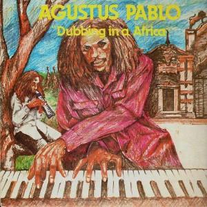 Augustus Pablo - Dubbing in a Africa - LP