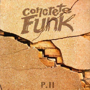 Concrete Funk Pt.II - Various Artists - LP