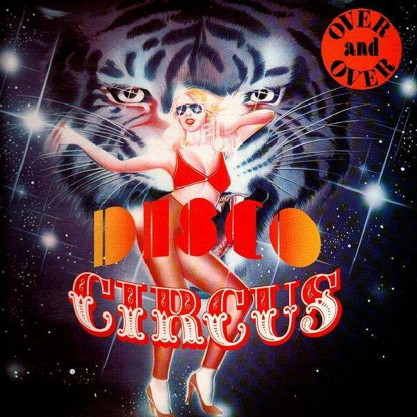 Disco Circus Over And Over Lp Temple Of Deejays