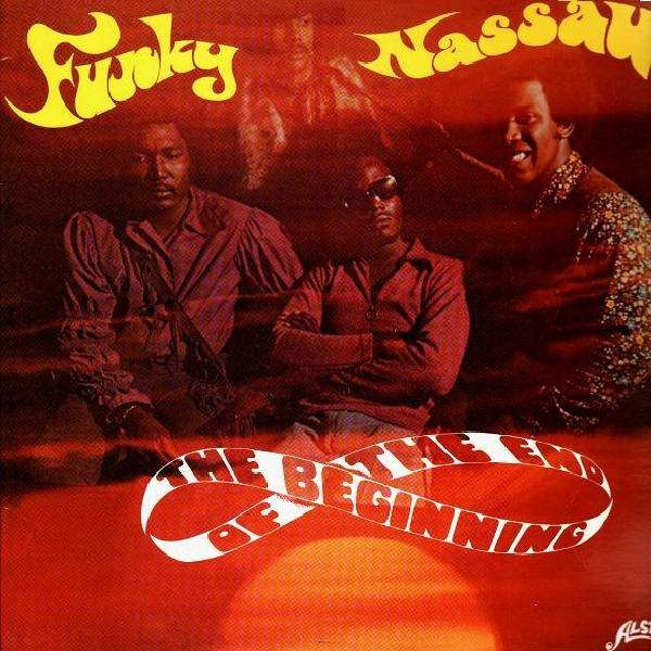 Funky Nassau The Beginning Of The End Lp Temple Of