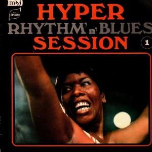 Hyper Rhythm N Blues Session Vol.1 - Various Artists - LP