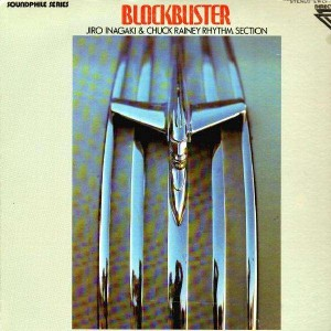 Jiro Inagaki & Chuck Rainey Rhythm Section - Blockbuster - LP