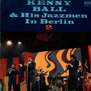 Kenny Ball & His Jazzmen In Berlin 2 - LP