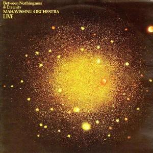 Mahavishnu Orchestra - Live - Between nothingness & eternity - LP