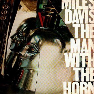 Miles Davis - The man with the horn - LP