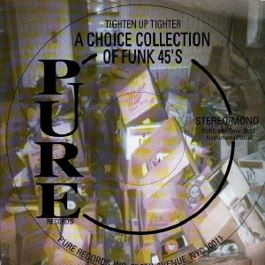 Pure Records - Tighten Up Tighter - A choice collection of Funk 45's - Various Artists - LP