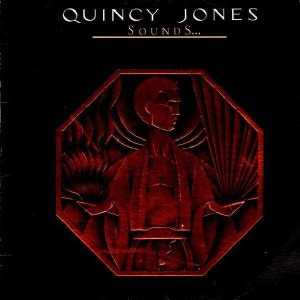 Quincy Jones - Sounds... and stuff like that !! - LP