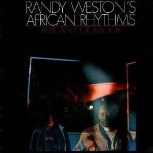 Randy Weston's African Rhythms - African Cookbook - LP