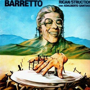 Ray Barretto - Rican/Struction con Adalberto Santiago - LP