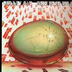 Ronnie Laws - Pressure Sensitive - LP