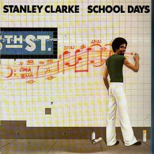 Stanley Clarke - School Days - LP