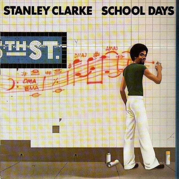 Stanley Clarke School Days Lp Temple Of Deejays
