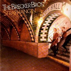 The Brecker Bros - Straphangin' - LP