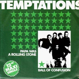 The Temptations - Papa was a rolling stone - 12''