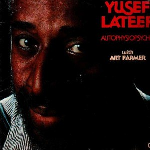 Yusef Lateef - Autophysiopsychic - LP