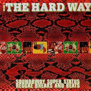 The Hard Way volume 3 - Various Artists - LP