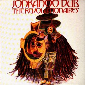 The Revolutionaires - Jonkanoo Dub - LP