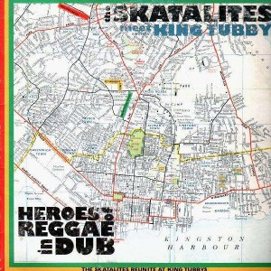 The Skatalites meets King Tubby - Heroes of Reggae in dub - LP