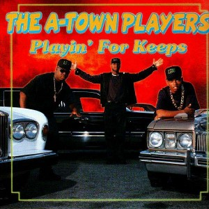 The A-Town Players - Playin' for keeps - LP