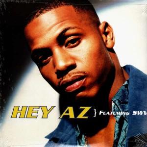 AZ - Hey AZ / Sosa - 12''