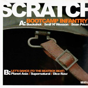 Buckshot, Smif N'Wessun & Sean Price - Bootcamp Infantry / Planet Asia, Supernatural & Dice Raw - Let's dance - 12''