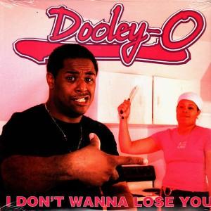 Dooley-O - I don't wanna lose you - 12''
