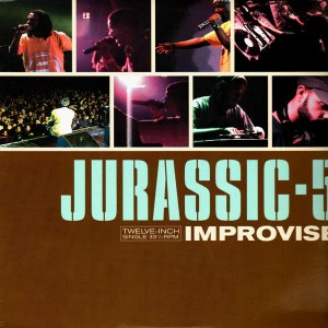 Jurassic 5 - Improvise / Concrete schollyard / Concrete and clay - 12''