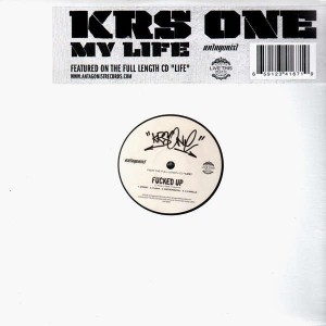 KRS-One - My life / Fucked Up - 12''