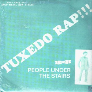 People Under The Stairs - Tuxedo rap / Nothing at all - 12''
