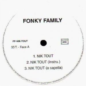 Fonky Family - Nik tout / Es-tu prêt ? - promo 12''