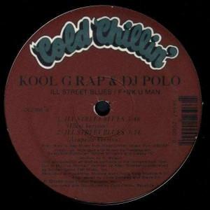 Kool G Rap & DJ Polo - Ill street blues / Fuck u man - 12''